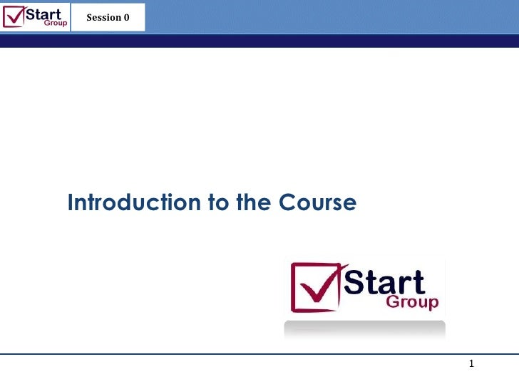 Session 0                             http://www.bized.co.ukIntroduction to the Course                                    ...