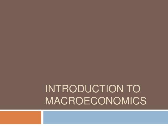 Intrduction to macroeconomics - Unitedworld School of Business