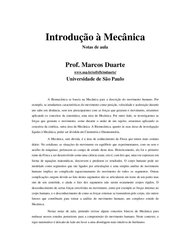 Introdução à Mecânica                                       Notas de aula                          Prof. Marcos Duarte    ...