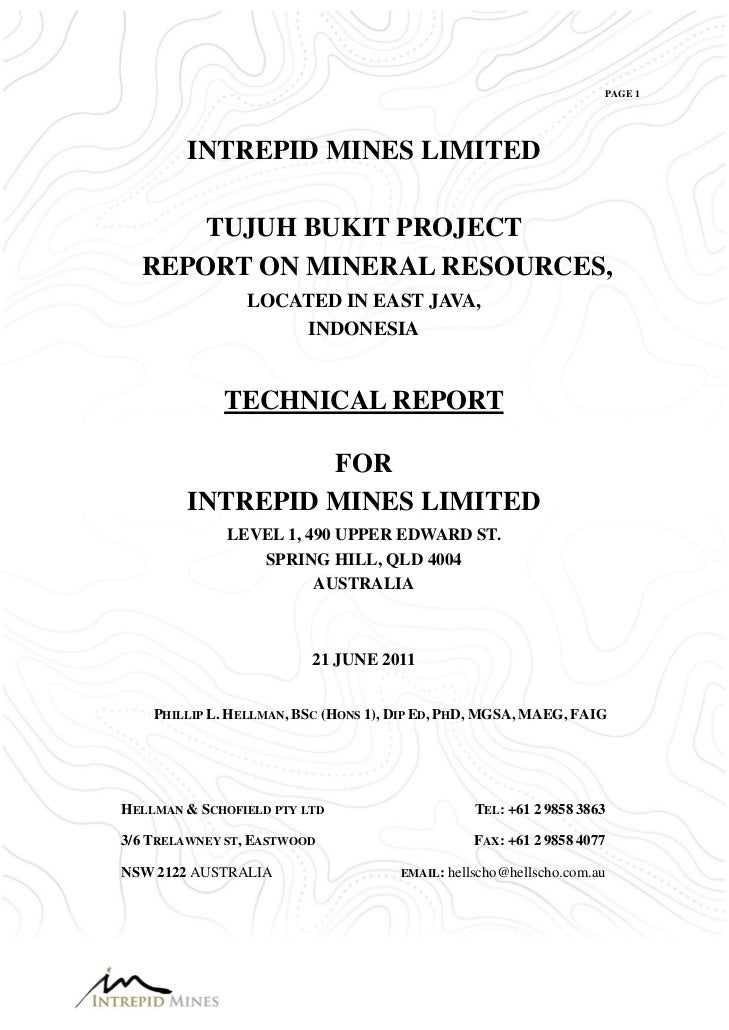 PAGE 1        INTREPID MINES LIMITED     TUJUH BUKIT PROJECT  REPORT ON MINERAL RESOURCES,                LOCATED IN EAST ...