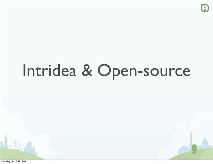 Intridea & Open-sourceMonday, April 18, 2011