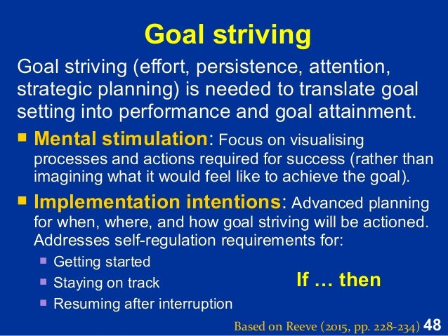 is striving to achieve a goal Success is to achieve goals, you have set that was the start of me setting my life changing goals goal setting is a powerful exercise.