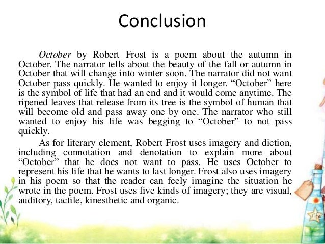 analysis of the soldier by robert frost The summary is that someone is walking by and trips on a broken spear, or lance , that reminds him of a foot soldier who had died long ago this line of thought leads on to thoughts on how today, when we use missiles, we can't really see the target, but when we used spears, we could see the target clearly right in front of.