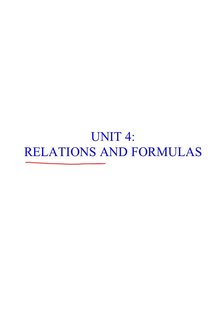 UNIT 4: RELATIONS AND FORMULAS