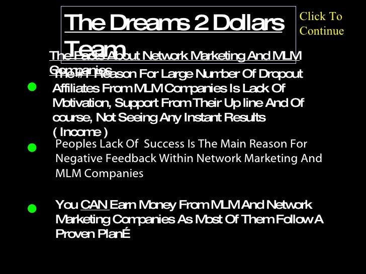 intro The Dreams 2 Dollars Team The #1 Reason For Large Number Of Dropout Affiliates From MLM Companies Is Lack Of Motivat...