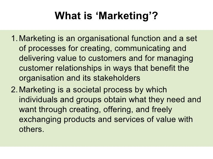 """introduction to marketing Introduction to marketing definitions """"marketing is the management process responsible for identifying, anticipating, and satisfying customer."""