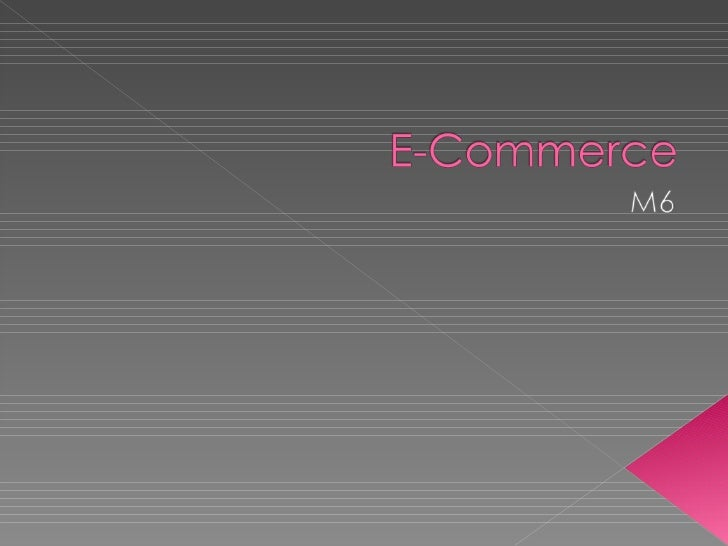 M6 - E-Commerce