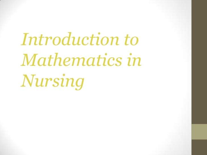 Introduction toMathematics inNursing