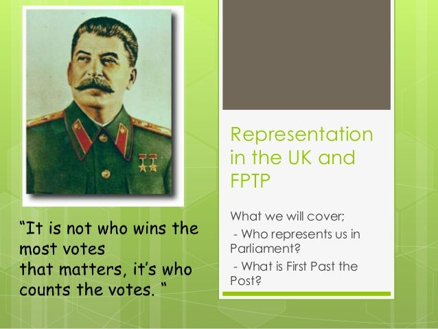 Representationin the UK andFPTPWhat we will cover;- Who represents us inParliament?- What is First Past thePost?