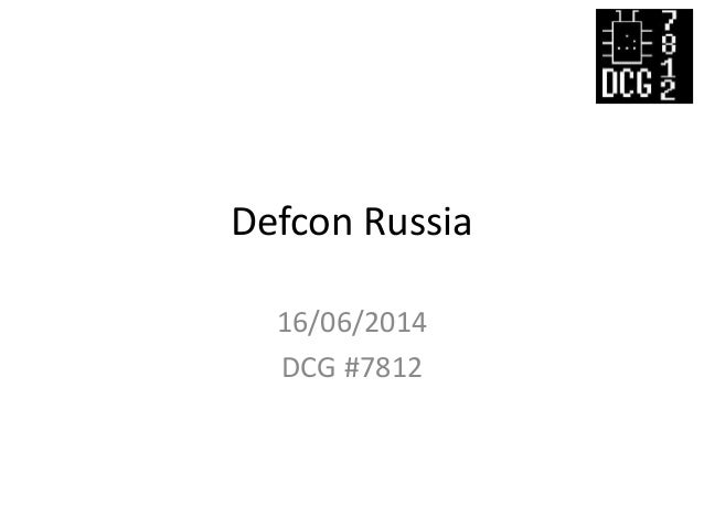 Defcon Russia - 3 years !