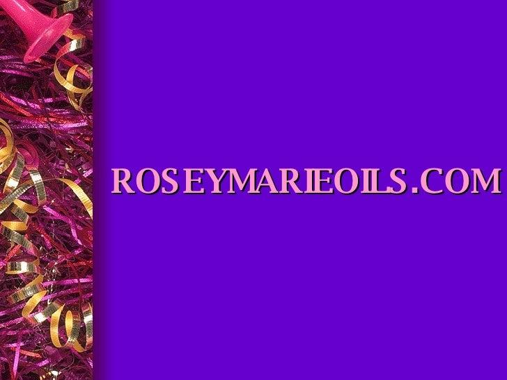 ROSEYMARIEOILS.COM