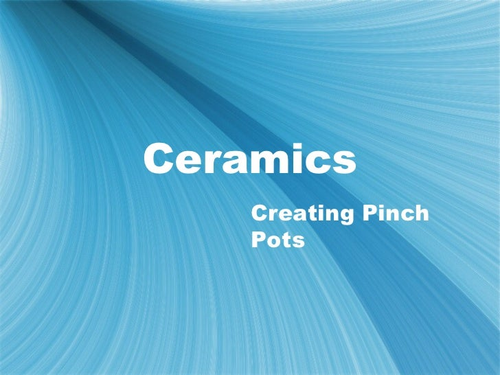Intro. ceramics powerpoint-2012