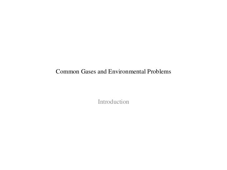 Intro   Common Gases And Environmental Problems
