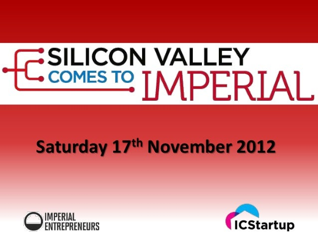 Silicon Valley Comes to Imperial 2012