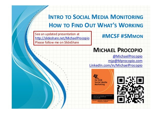 INTRO TO SOCIAL MEDIA MONITORING        HOW TO FIND OUT WHATS WORKINGSee an updated presentation athttp://slideshare.net/M...