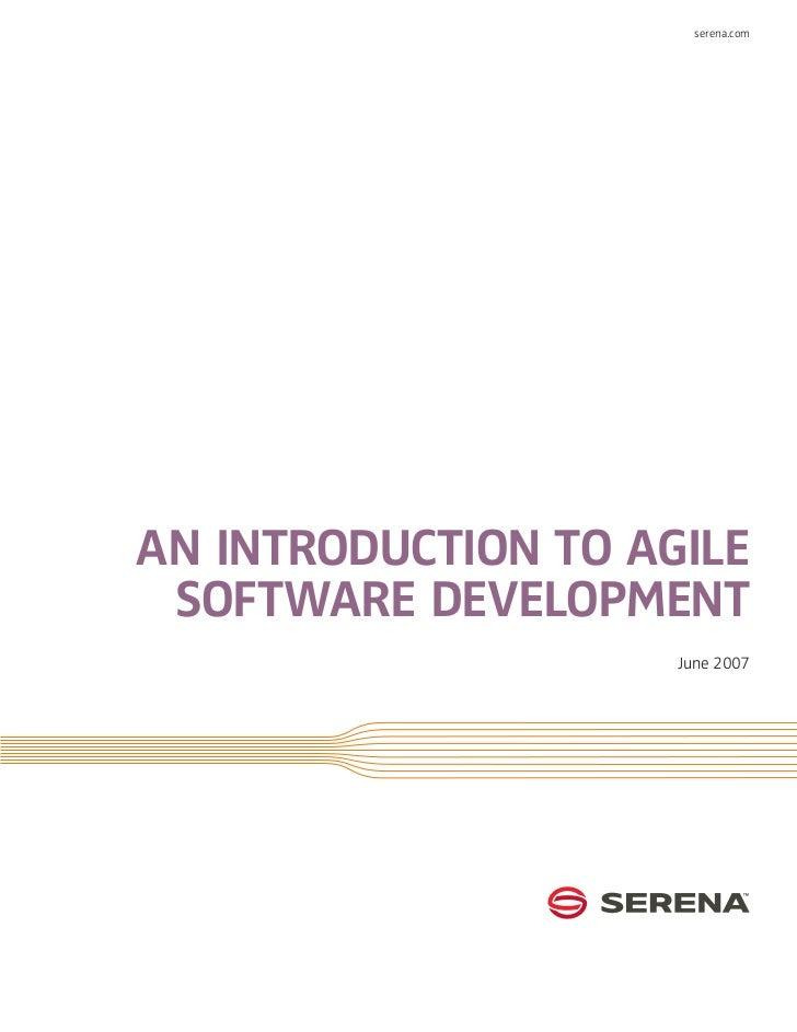 serena.comAn Introduction to Agile Software Development                     June 2007