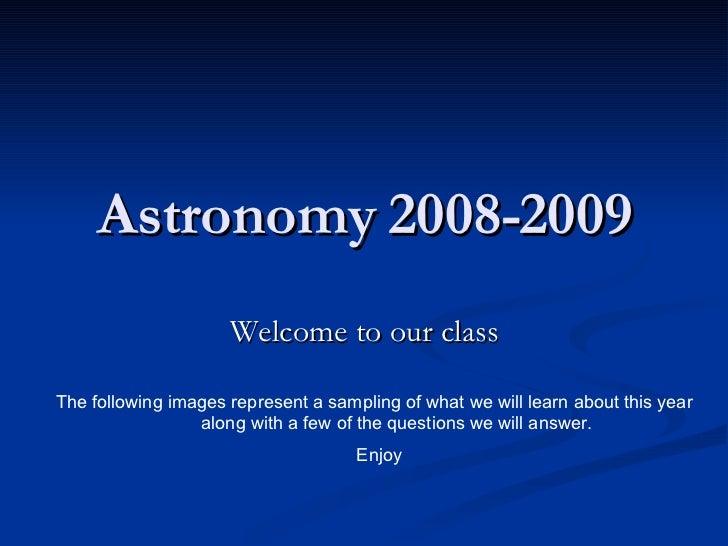 Intro To Astronomy 2008 2009