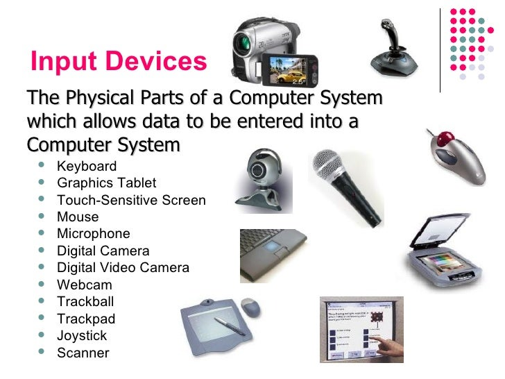 study on computer input and output devices In simple terms, input devices bring information into the computer and output devices bring information out of a computer system these input/output devices are also known as peripherals since they surround the cpu and memory of a computer system.