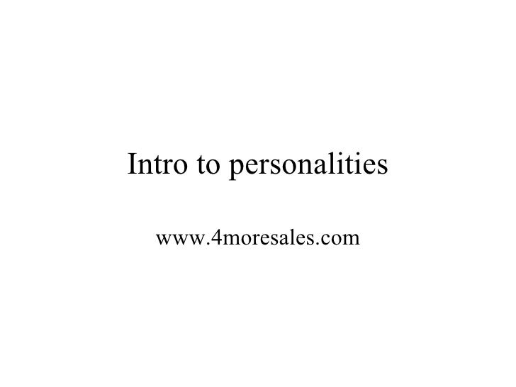 Intro to personalities www.4moresales.com