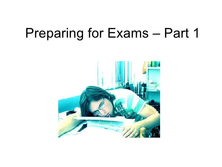 Preparing for Exams – Part 1