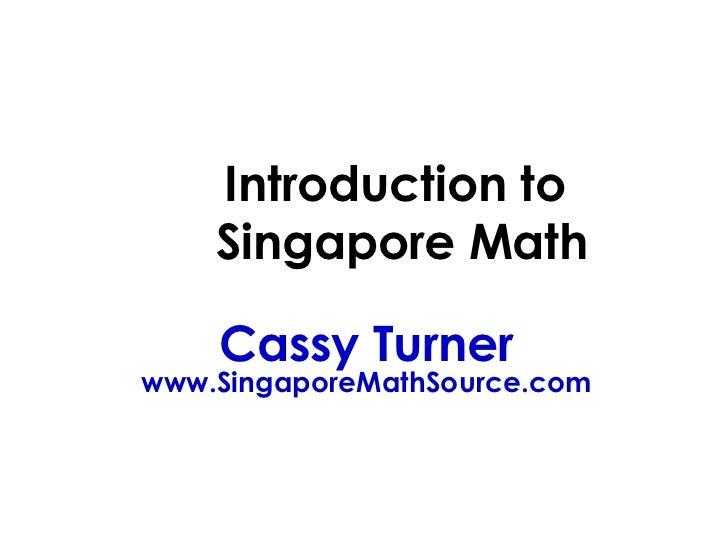 Intro To Singapore Math