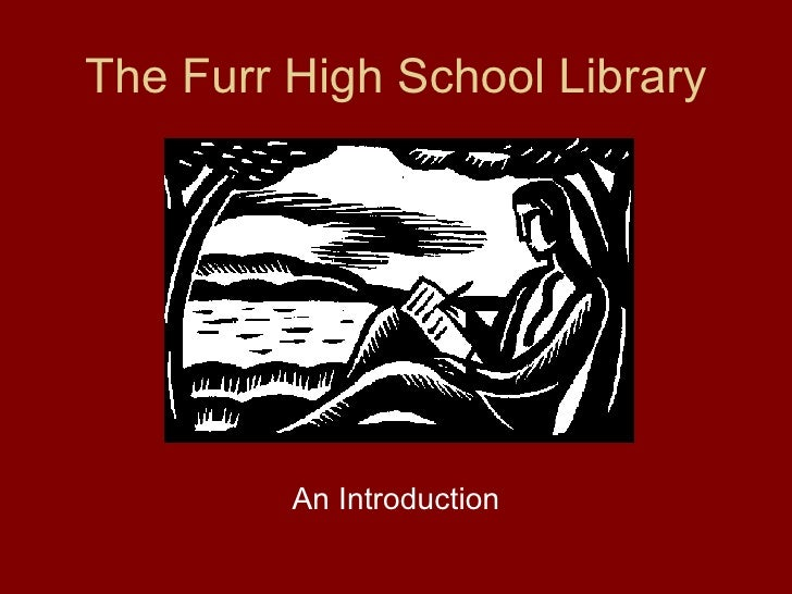 Intro To The Furr High School Library