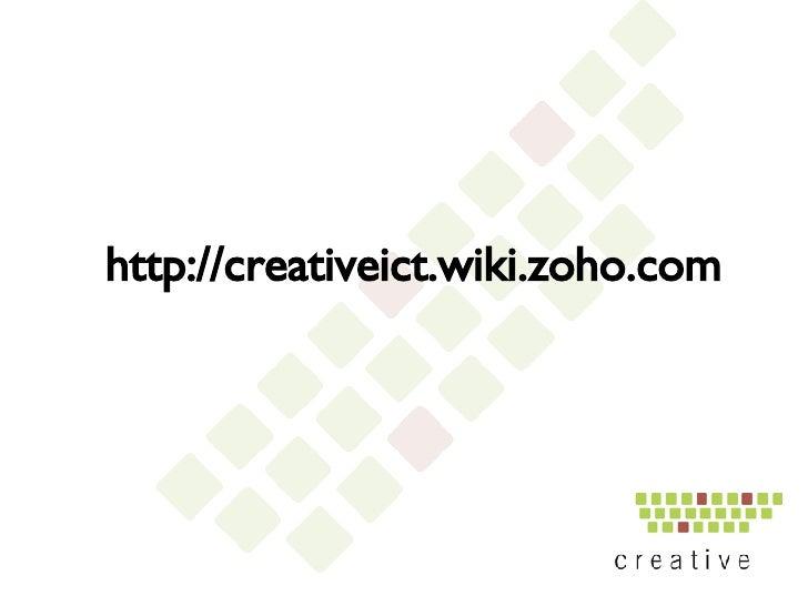 http://creativeict.wiki.zoho.com