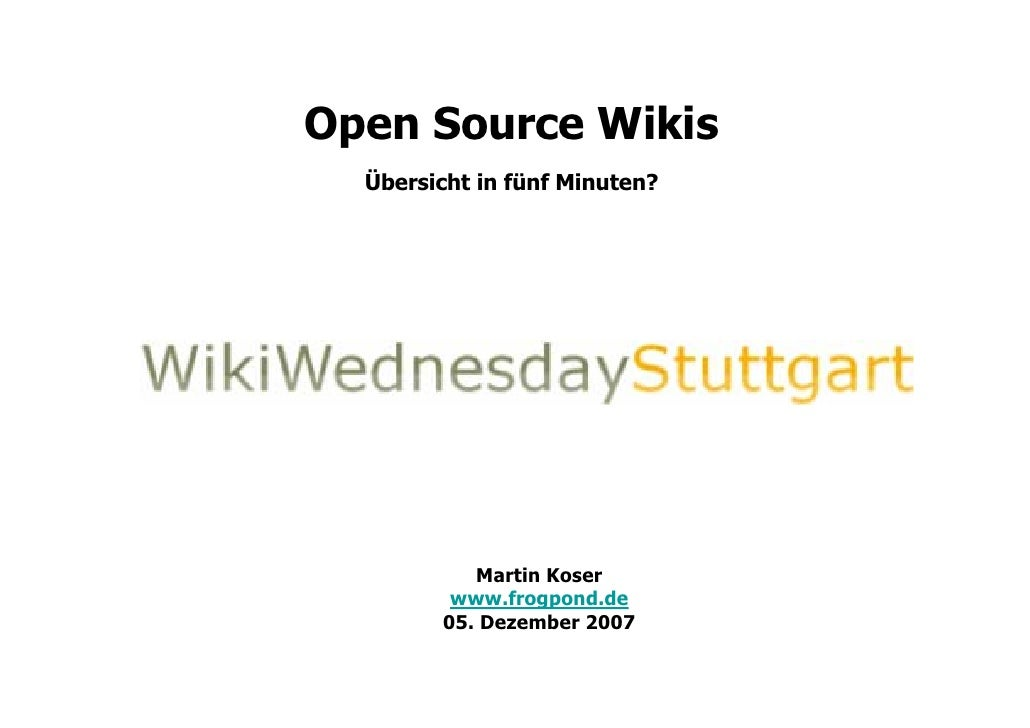 Intro to WikiWednesdayStuttgart_3: Open Source Wikis
