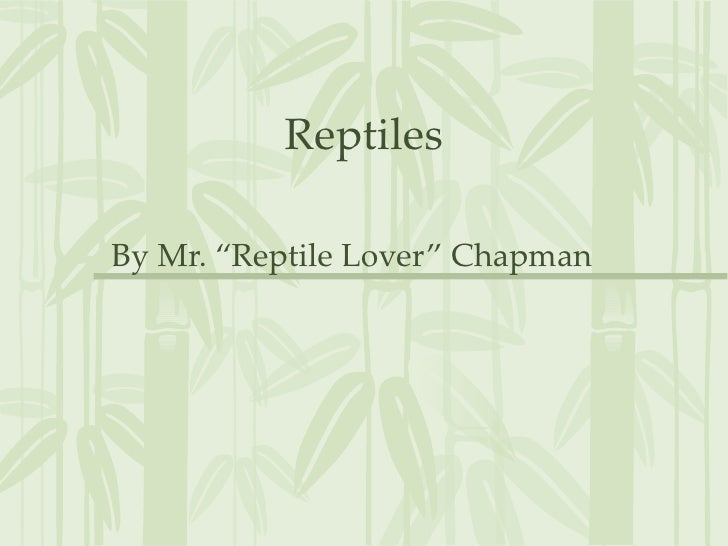 Introduction. to reptiles