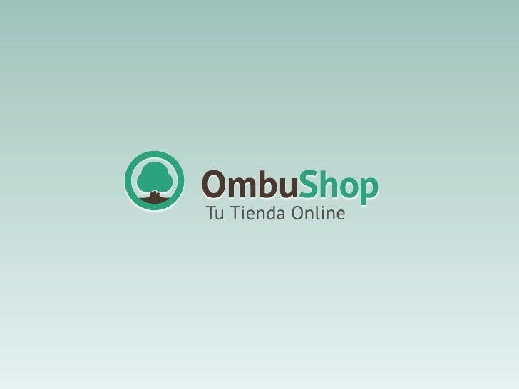 Introducción a Ombu Shop, Tu Tienda Online