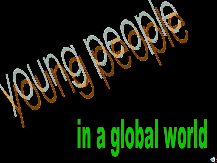 young people  in a global world