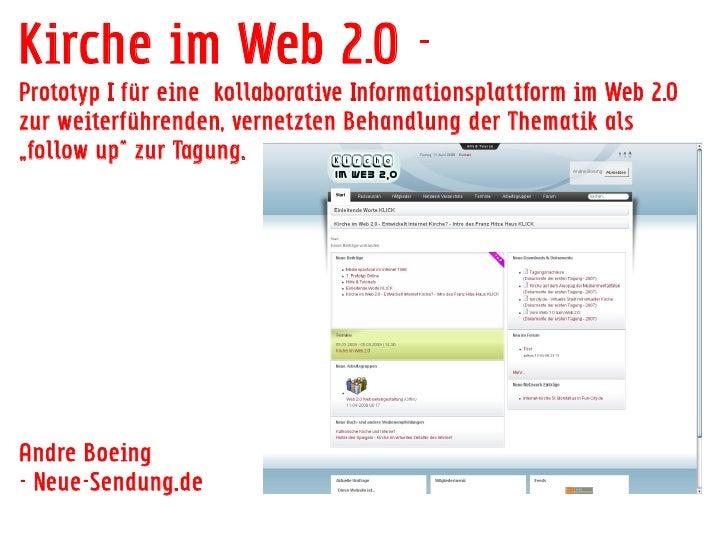 Kirche im Web 2.0 - Prototyp I für eine kollaborative Informationsplattform im Web 2.0 zur weiterführenden, vernetzten Beh...