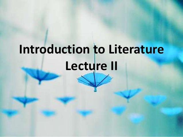 Introduction to Literature - Lecture (2)
