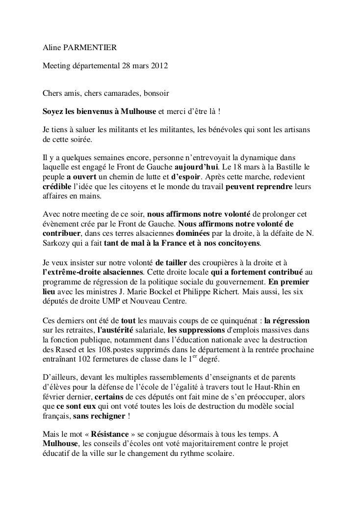 Aline PARMENTIERMeeting départemental 28 mars 2012Chers amis, chers camarades, bonsoirSoyez les bienvenus à Mulhouse et me...