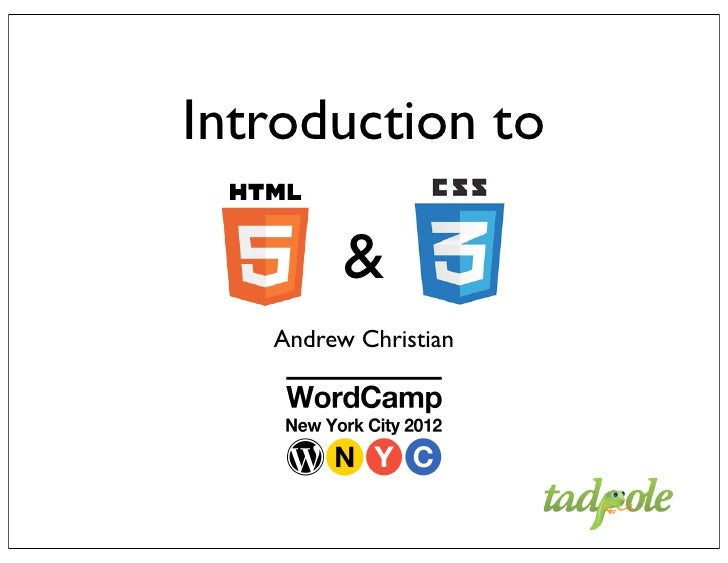 Intro to HTML 5 / CSS 3