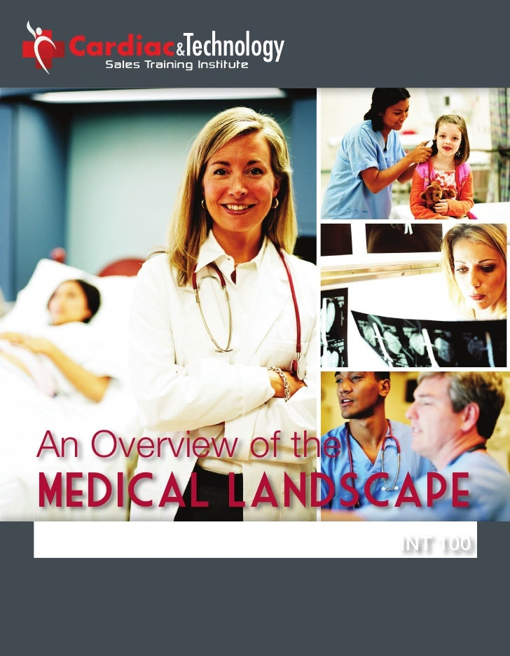 An■Overview■of■the■Medical landscape                      INT 100