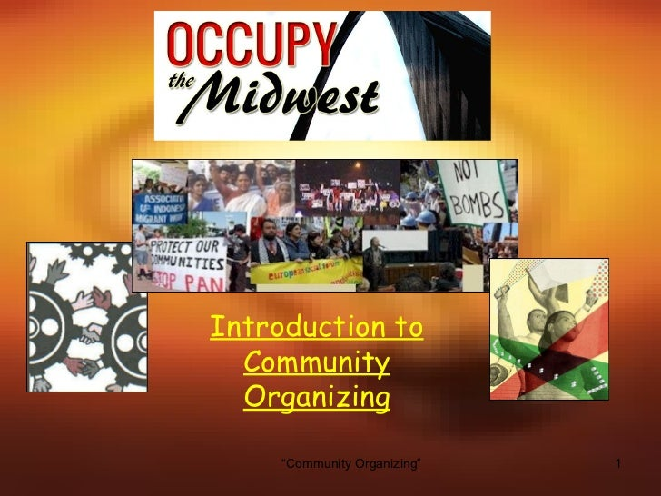 "Introduction to  Community  Organizing     ""Community Organizing""   1"