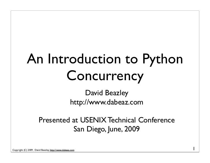 An Introduction to Python                    Concurrency                                                          David Be...