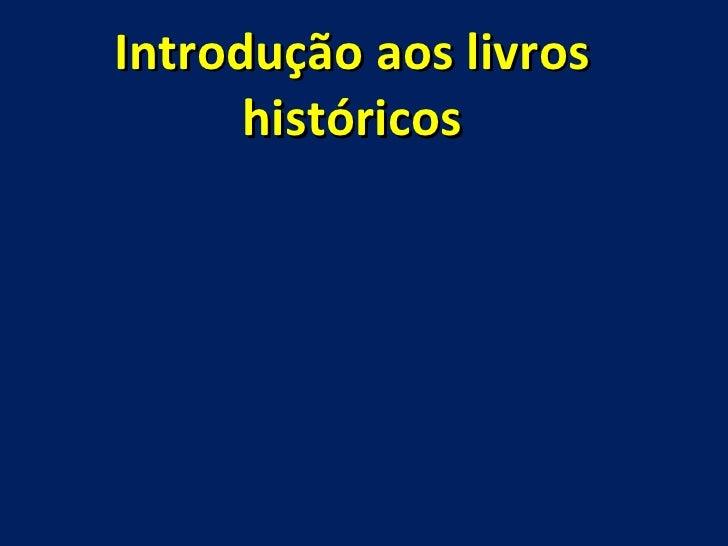 Introdução aos livros históricos