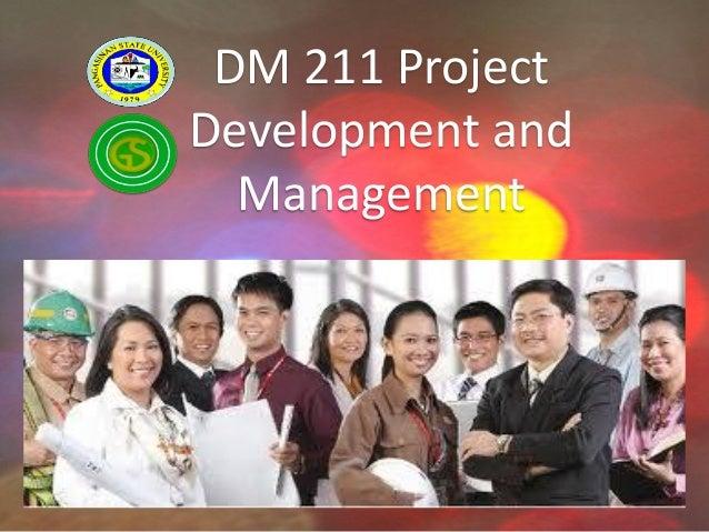 Introduction DM 211 Project Development and Management