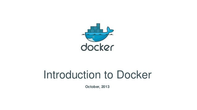 Intro Docker october 2013