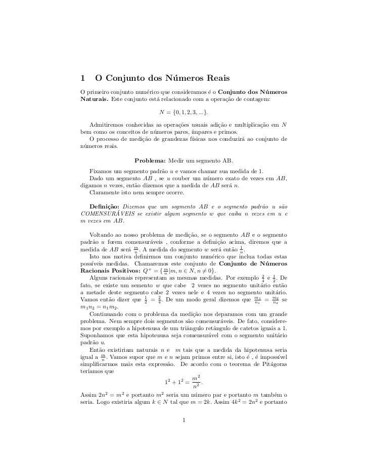 1    O Conjunto dos N´ meros Reais                     uO primeiro conjunto num´rico que consideramos ´ o Conjunto dos N´ ...