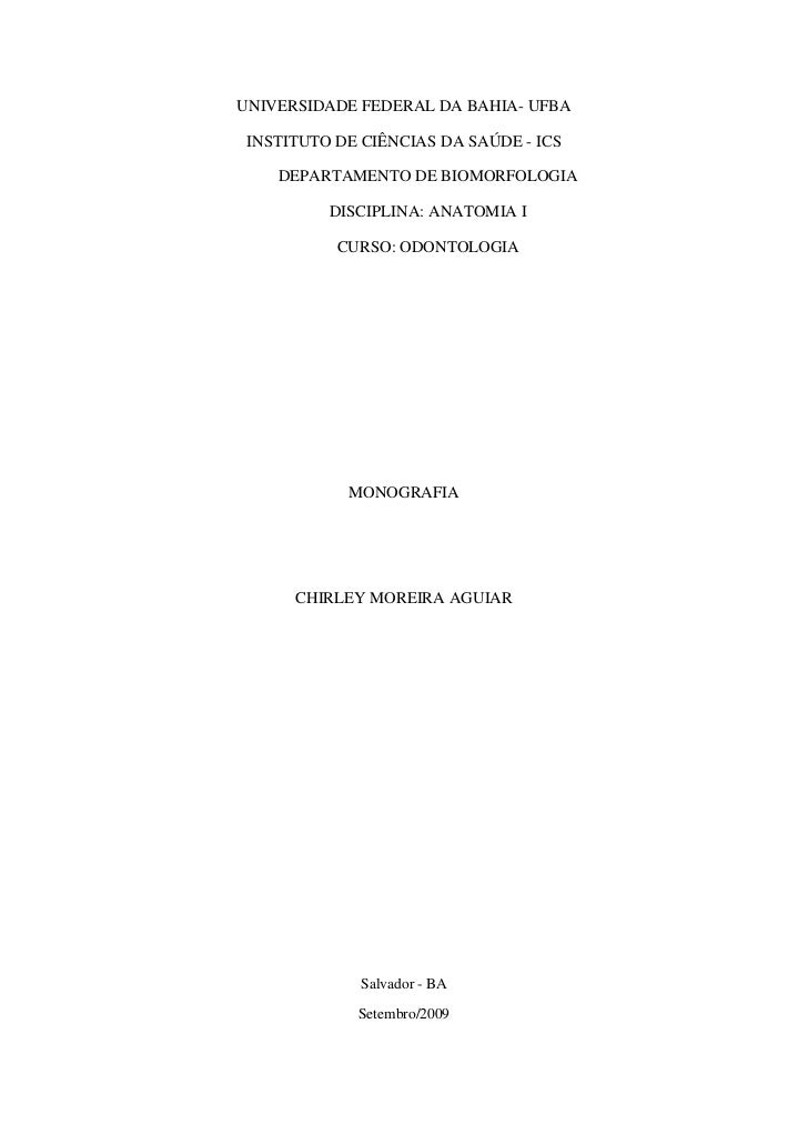 UNIVERSIDADE FEDERAL DA BAHIA- UFBA INSTITUTO DE CIÊNCIAS DA SAÚDE - ICS    DEPARTAMENTO DE BIOMORFOLOGIA          DISCIPL...