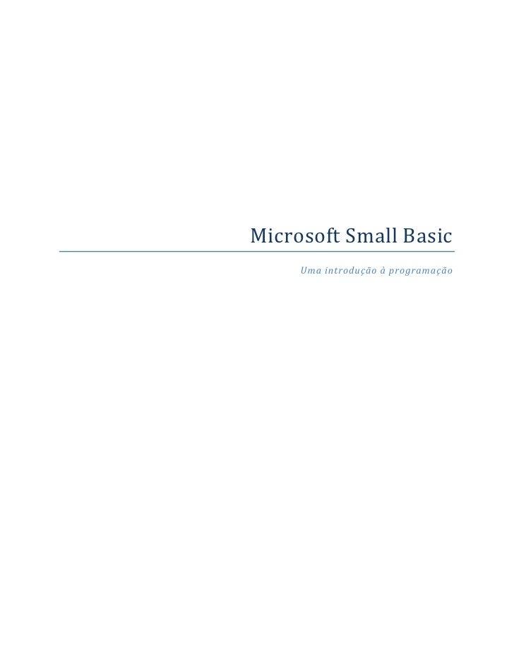 Microsoft Small Basic      Uma introdução à programação