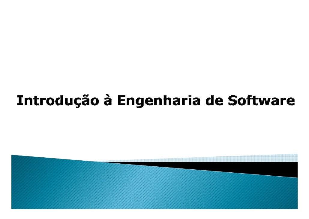 Para reconhecer e entender a importância da engenharia desoftware, é preciso primeiro saber qual é a importância dosprópri...