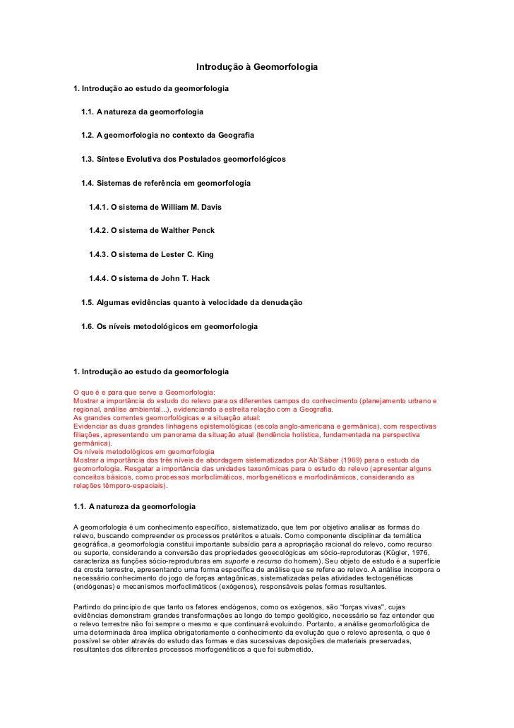 Introdução à Geomorfologia1. Introdução ao estudo da geomorfologia  1.1. A natureza da geomorfologia  1.2. A geomorfologia...