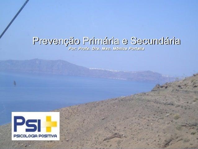 Prevenção Primária e Secundária