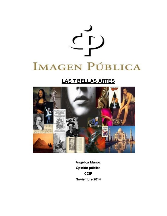 LAS 7 BELLAS ARTES Angélica Muñoz Opinión pública CCIP Noviembre 2014
