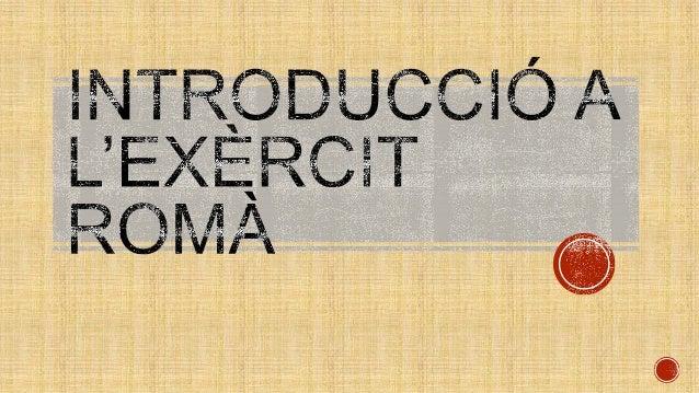 Introducció a l'exèrcit romà