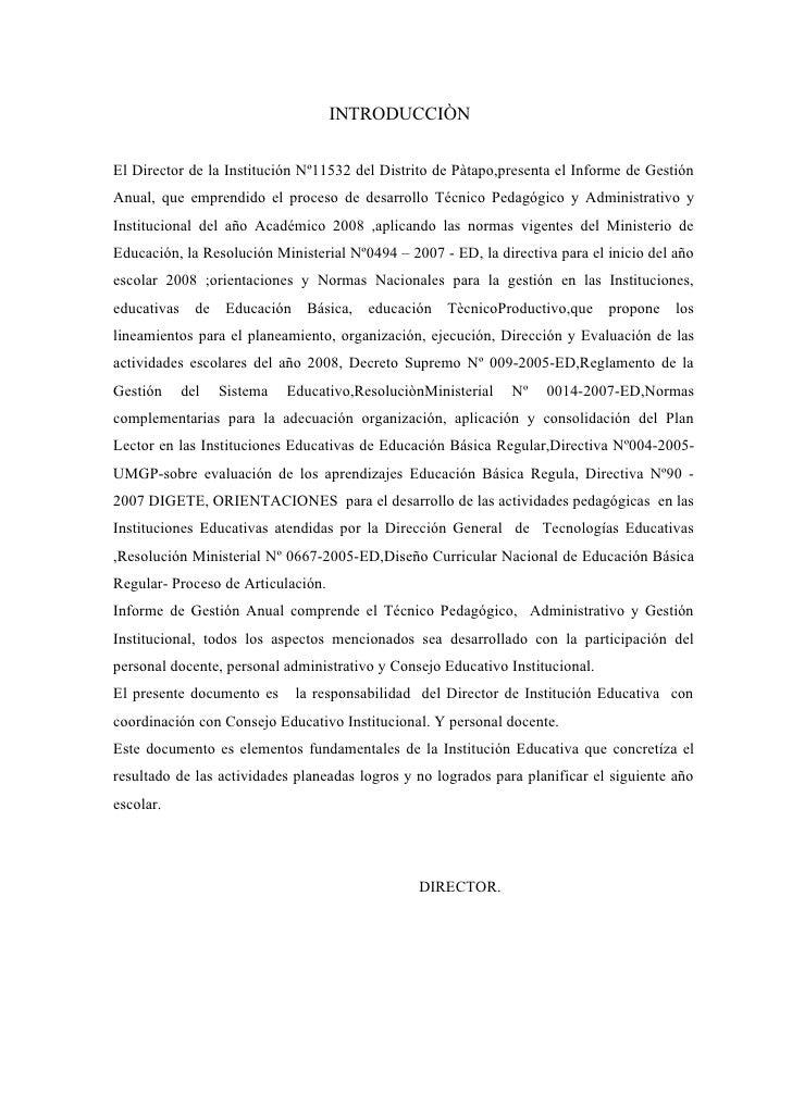 INTRODUCCIÒN  El Director de la Institución Nº11532 del Distrito de Pàtapo,presenta el Informe de Gestión Anual, que empre...